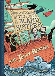 The Jolly Regina - The Unintentional Adventures of The Bland Sisters Book 1.