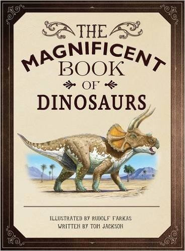 The Magnificent Book of Dinosaurs