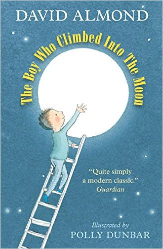The Boy Who Climbed in to the Moon