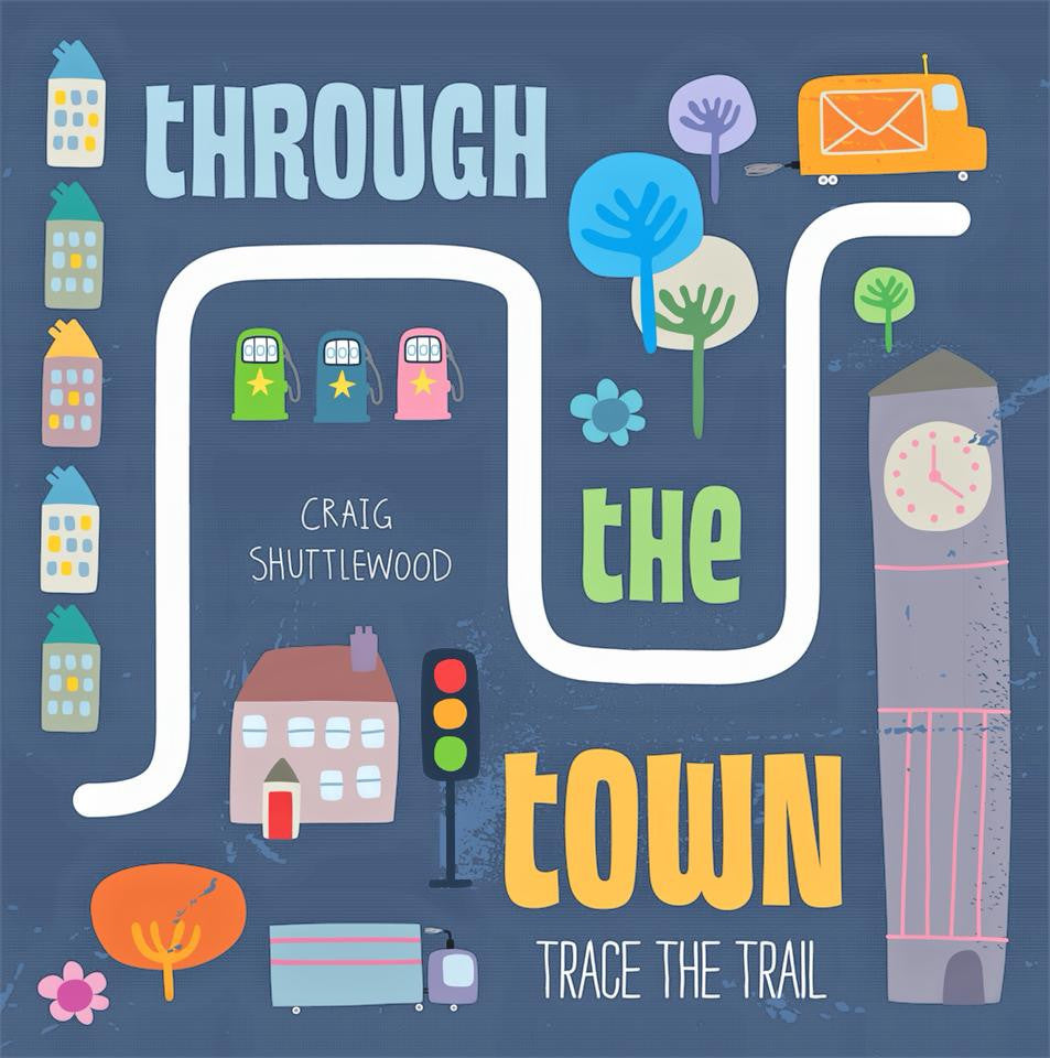 Through The Town - Trace The Trail