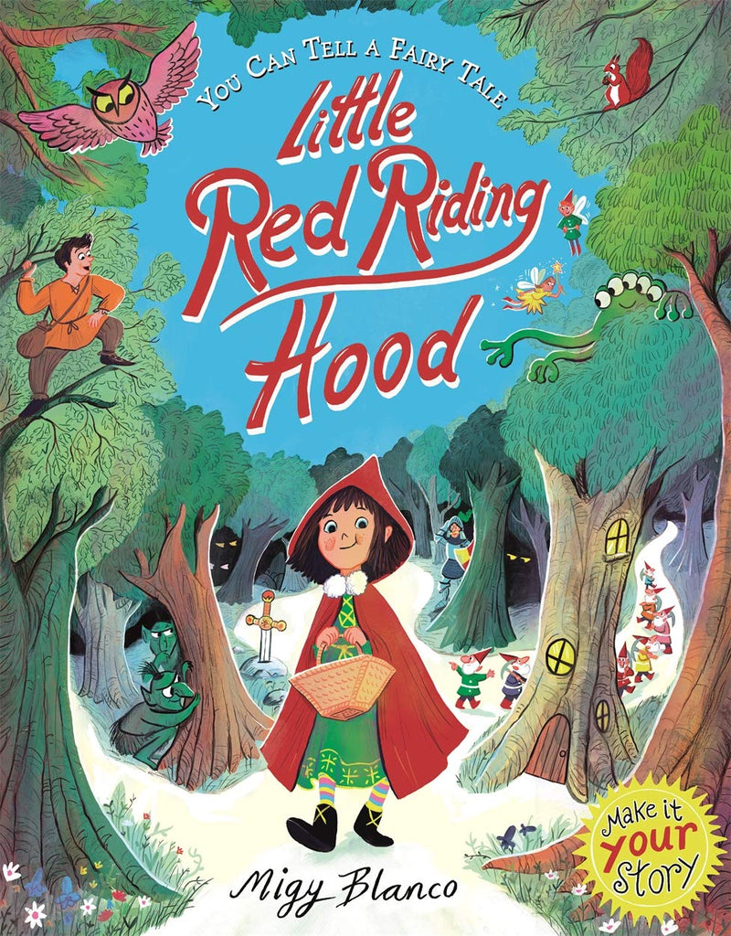 You Can Tell a Fairy Tale - Little Red Riding Hood