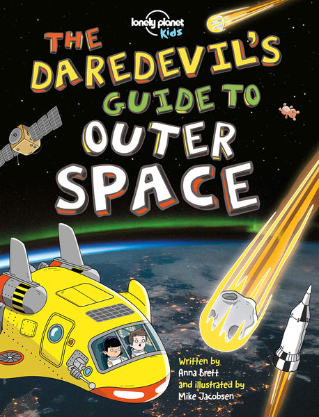 The Daredevils Guide to Space