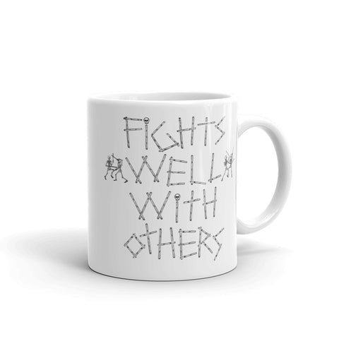 Fights Well With Others Mug