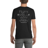 Fights Well With Others t-shirt