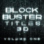 Blockbuster Titles 3D, Vol 1