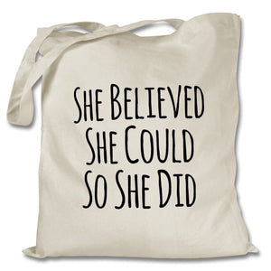 She Believed She Could - Tote Bag