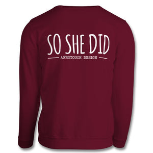 She Believed Sweatshirt