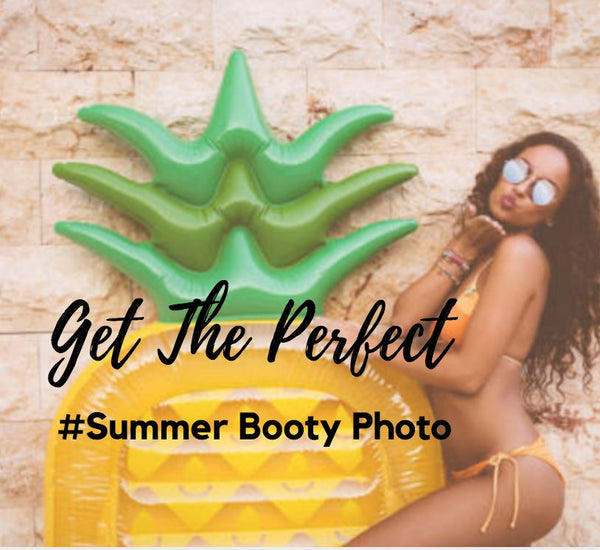 How To Get The Perfect Summer Booty Photo