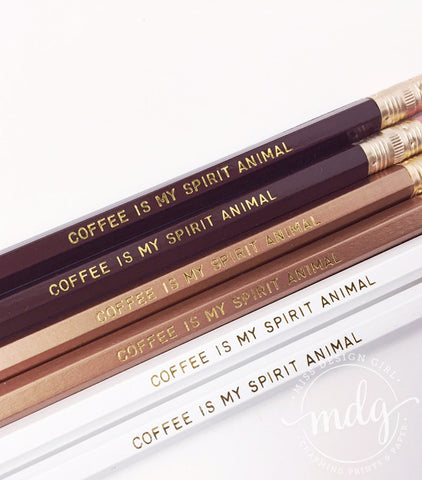 Coffee Is My Spirit Animal Pencil Set
