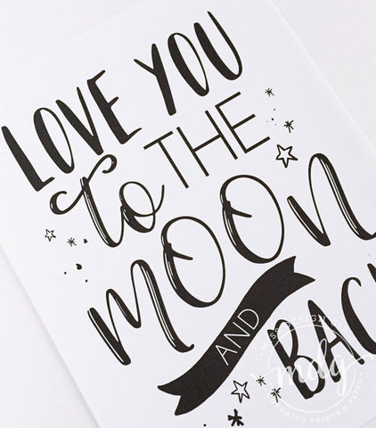 Love You to the Moon and Back Printable (Black)