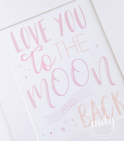 Love You to the Moon and Back Printable (Pink)
