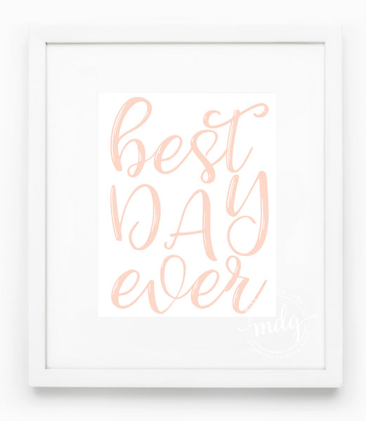 Best Day Ever Printable