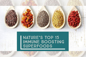 Nature's Top 15 Immune Boosting Superfoods