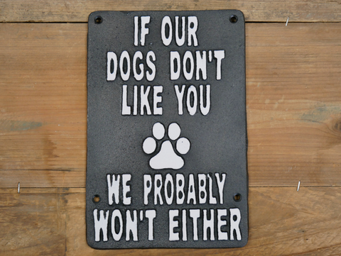 Sign (Dogs Don't Like You)