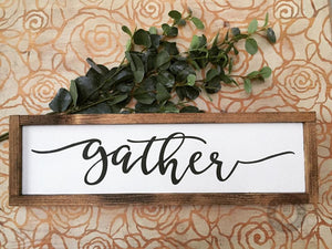 Gather wooden sign (Framed) - Doodledash