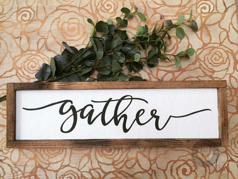 Gather wooden sign (Framed)