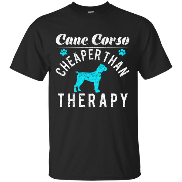 Cane Corso Cheaper Than Therapy T-shirt