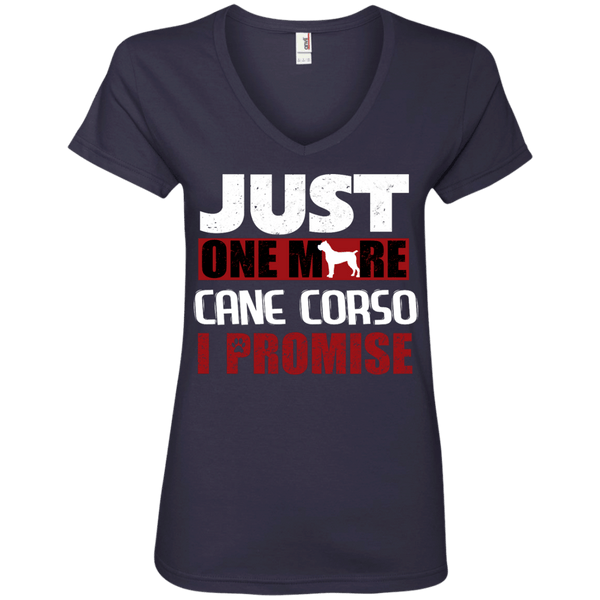 Just One More Cane Corso Ladies' V-Neck T-Shirt