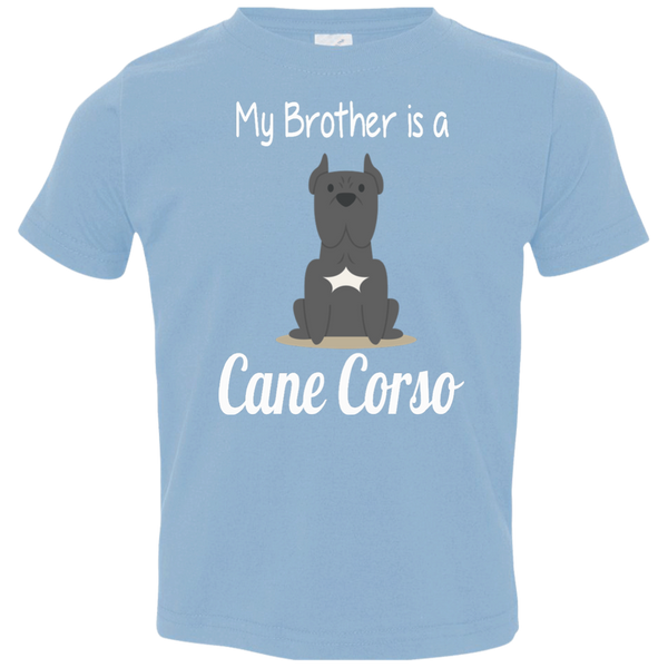 My Brother Is A Cane Corso Toddler Girls