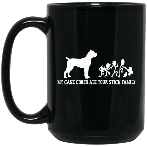 Cane Corso Ate Your Stick Family 15 oz. Mug