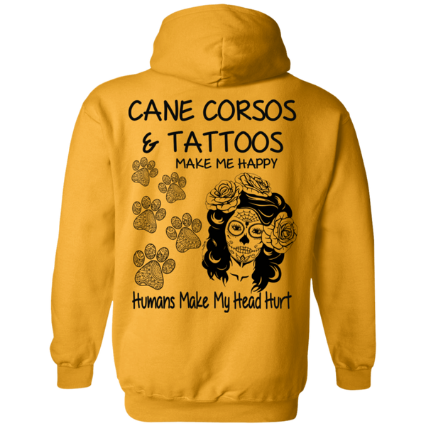 Cane Corso's and Tattoos Make Me Happy Gildan Pullover Hoodie 8 oz.