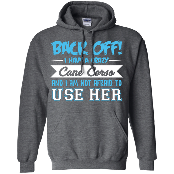 Back Off, Use Her Pullover Hoodie