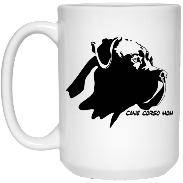 Cane Corso Mom15 oz. White Mug