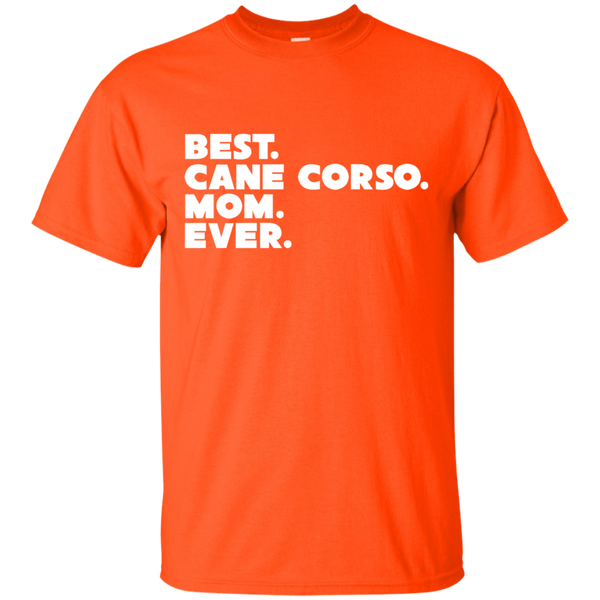 Best Corso Mom Ever Cotton T-Shirt