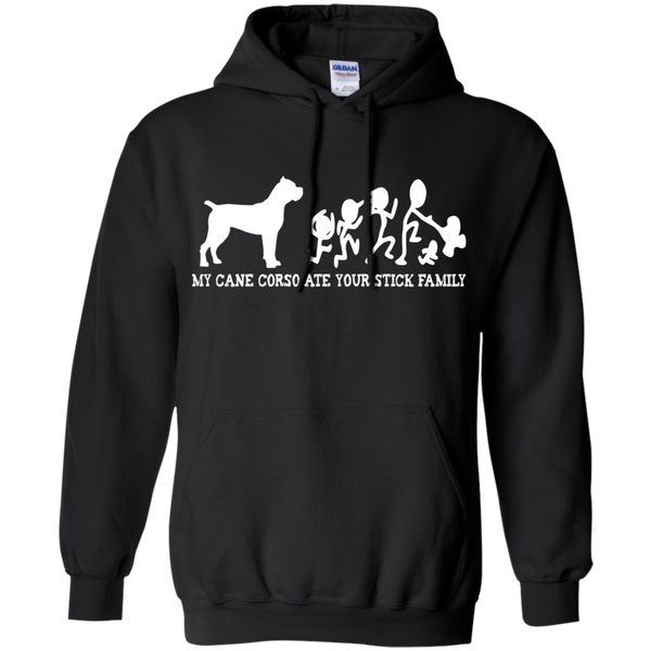 My Cane Corso Ate Your Stick Family Pullover Hoodie
