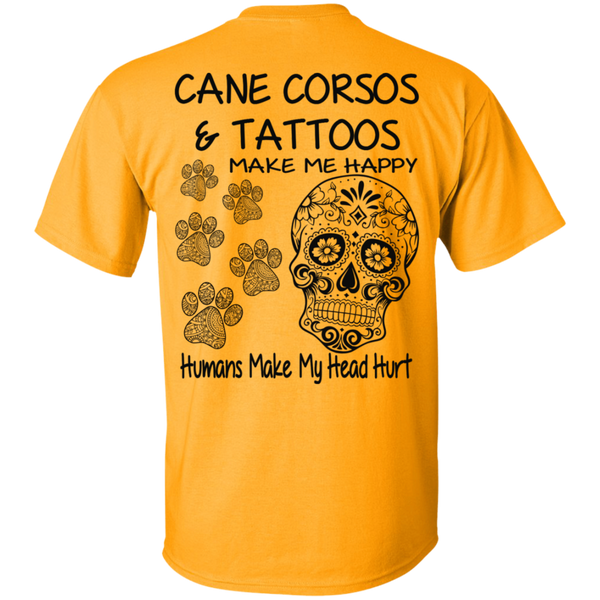 Cane Corso's and Tattoos Make Me Happy Skull Unisex T-Shirt