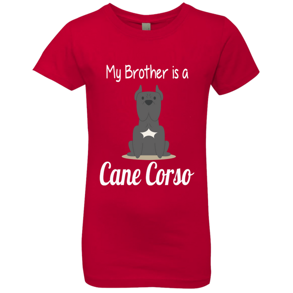 My Brother Is A Cane Corso Youth Girls