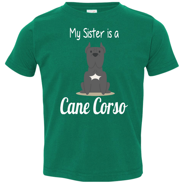 My Sister Is A Cane Corso Toddler Girls