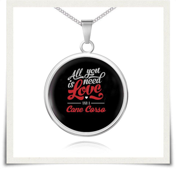 All You Need Is Love Cane Corso Necklace