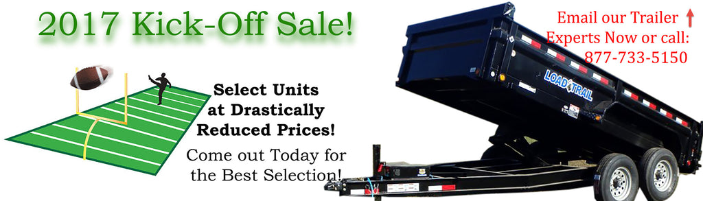 2017 Kick-Off Trailer Sale!
