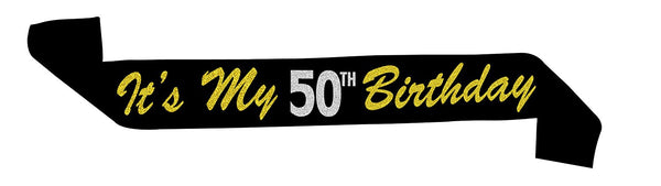 "50 & Fabulous™ ""Its My 50th Birthday"" Black Glitter Sash"