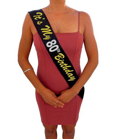 """It's My 80th Birthday"" Black and Gold Glitter Sash"