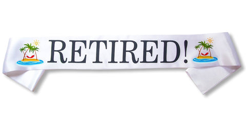 """Retired!"" Sash"