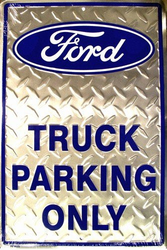 "Ford Truck Parking Only Embossed Diamond Novelty Parking Sign 12"" x 18"""