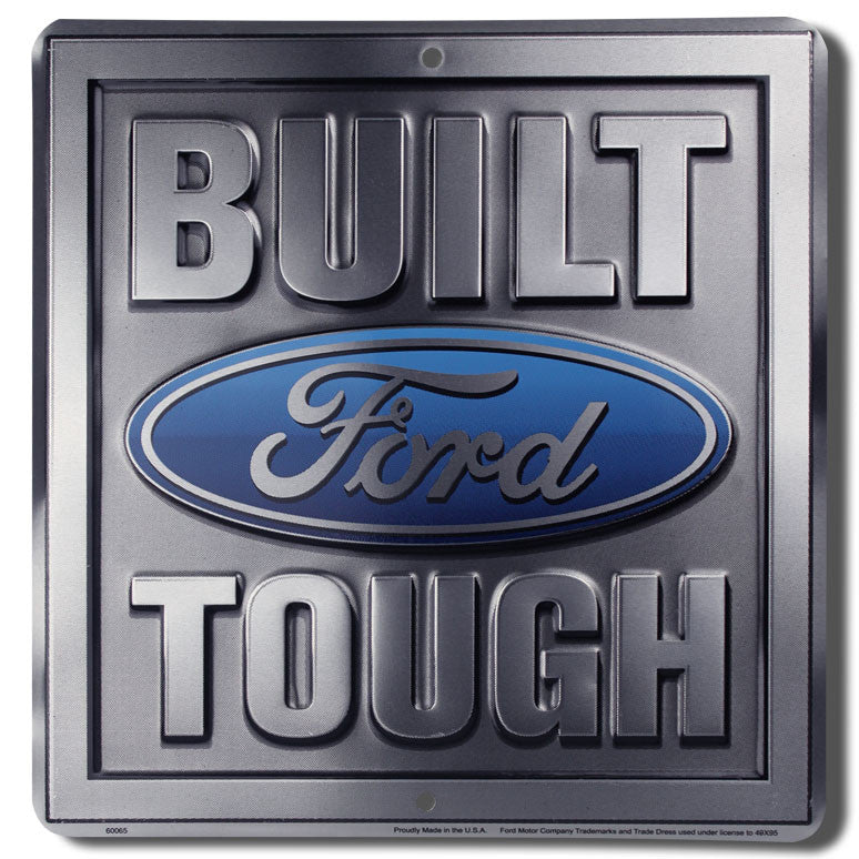 "Ford Build Tough 12"" x 14"" Sign"
