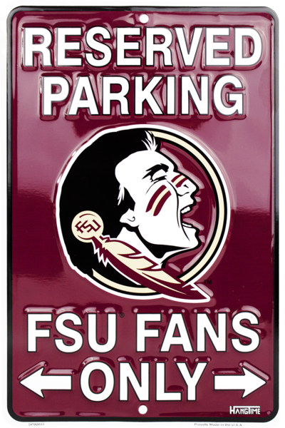 Florida State Reserved Parking FSU Fans Only Sign