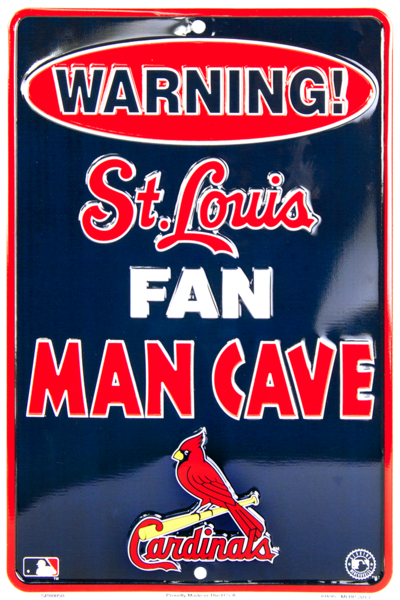 "St Louis Cardinals Fan Man Cave 8""x12"" Sign"