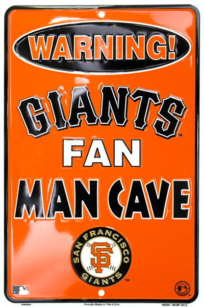 "San Francisco Giants Fan Man Cave 8""x12"" Sign"
