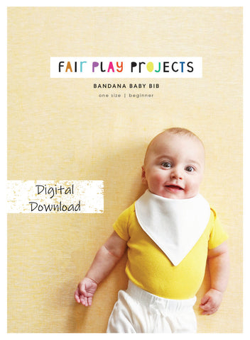Bandana Baby Bib - Beginner Level - Fair Play Projects - Digital (PDF) Pattern