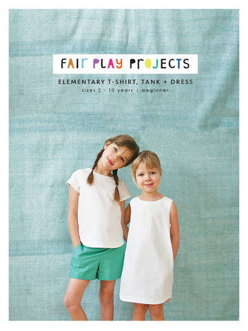 Elementary T-Shirt, Tank + Dress - Beginner Level - Fair Play Projects - Paper Pattern