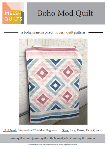 Boho Mod Quilt Pattern Confident Beginner/Intermediate Level - Meesh Quilts - Digital (PDF) Pattern