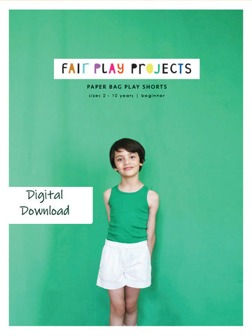 Paper Bag Play Shorts - Beginner Level - Fair Play Projects - Digital (PDF) Pattern