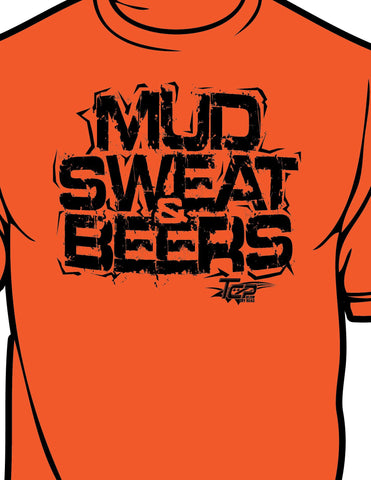 """Mud Sweat Beers"" Unisex Tee Shirt"
