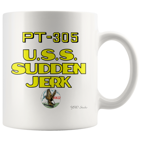 PT Boat PT-305 USS SUDDEN JERK 11oz Coffee Mug