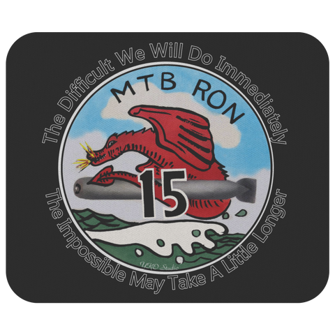 PT Boat Squadron RON 15 Mousepad with Motto