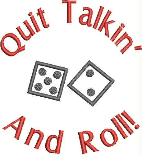 Embroidered Bottle Cozie - Quit Talkin' and Roll!
